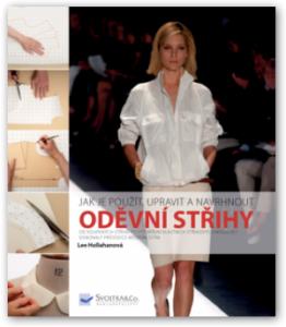 Oděvní střihy - jak je použít, upravit a navrhnout